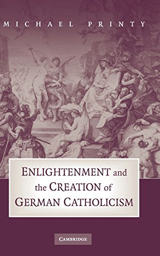 9780521478397: Enlightenment and the Creation of German Catholicism