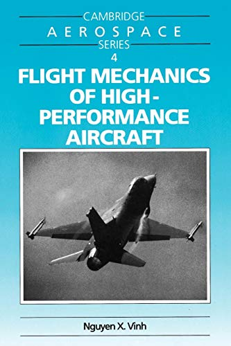 9780521478526: Flight Mechanics of High-Performance Aircraft