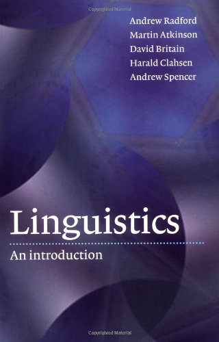 Linguistics: An Introduction (0521478545) by Andrew Radford; Andrew Spencer; David Britain; Harald Clahsen; Martin Atkinson