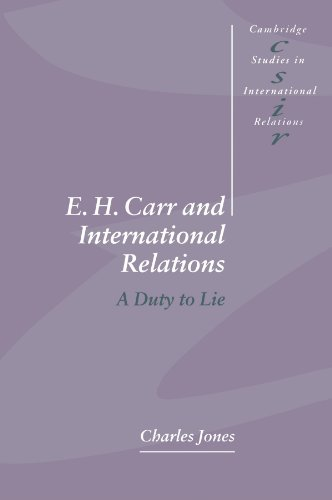 9780521478649: E. H. Carr and International Relations: A Duty to Lie (Cambridge Studies in International Relations)