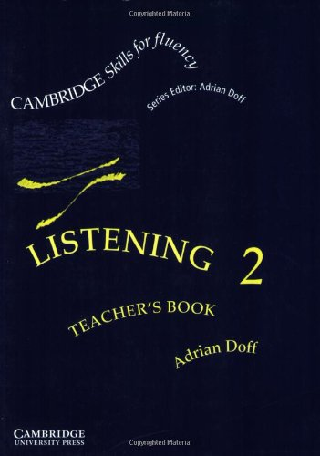 9780521478717: Listening 2 Teacher's book: Intermediate: Level 2 (Cambridge Skills for Fluency)