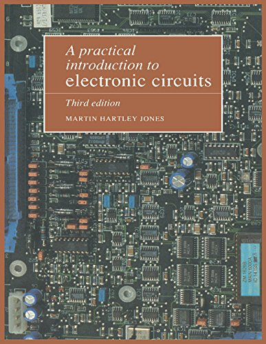A Practical Introduction to Electronic Circuits: Jones, Martin Hartley