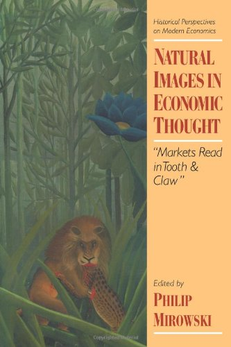 9780521478847: Natural Images in Economic Thought: Markets Read in Tooth and Claw