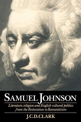9780521478854: Samuel Johnson: Literature, Religion and English Cultural Politics from the Restoration to Romanticism