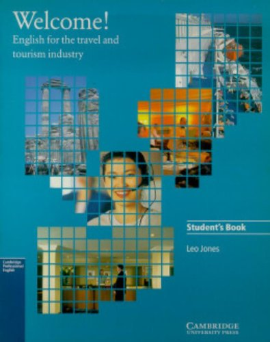 9780521479004: Welcome Student's book: English for the Travel and Tourism Industry (Cambridge professional English)