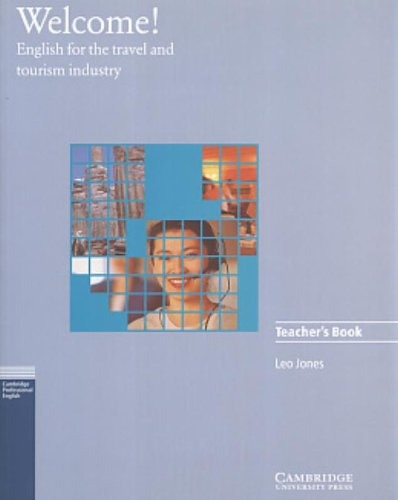 9780521479011: Welcome Teacher's book: English for the Travel and Tourism Industry (Cambridge professional English)