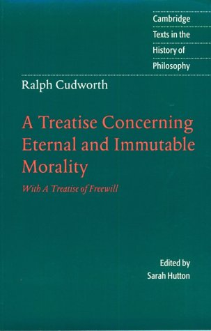 9780521479189: Ralph Cudworth: Treatise: A Treatise Concerning Eternal and Immutable Morality: With a Treatise of Freewill (Cambridge Texts in the History of Philosophy)