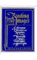 9780521479202: Reading Images: Narrative Discourse and Reception in the Thirteenth-Century Illuminated Apocalypse