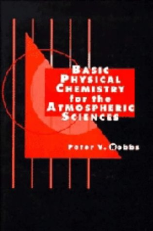 9780521479332: Basic Physical Chemistry for the Atmospheric Sciences
