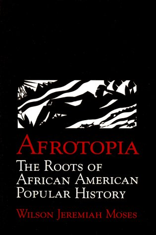 9780521479417: Afrotopia: The Roots of African American Popular History (Cambridge Studies in American Literature and Culture)
