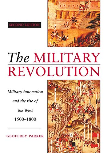 9780521479585: The Military Revolution: Military Innovation and the Rise of the West, 1500-1800