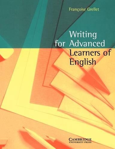9780521479714: Writing for Advanced Learners of English