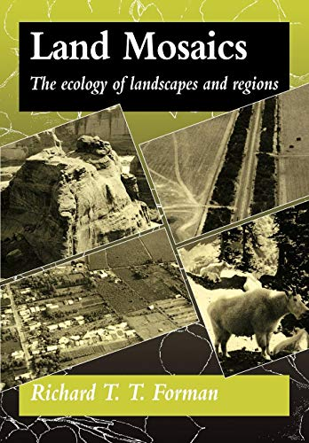 9780521479806: Land Mosaics: The Ecology of Landscapes and Regions