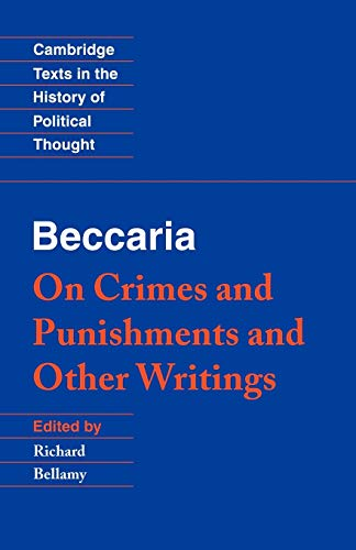 On Crimes and Punishments. Edited by Richard: BECCARIA, Cesare