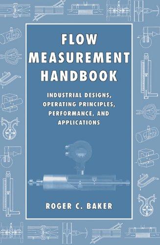 9780521480109: Flow Measurement Handbook: Industrial Designs, Operating Principles, Performance, and Applications