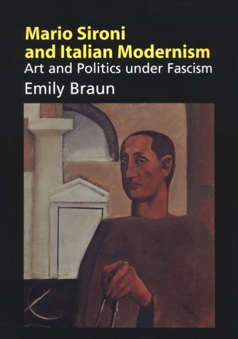 9780521480154: Mario Sironi and Italian Modernism: Art and Politics under Fascism