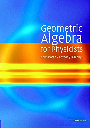 9780521480222: Geometric Algebra for Physicists
