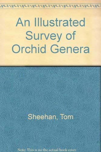 9780521480284: An Illustrated Survey of Orchid Genera