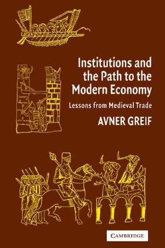 9780521480444: Institutions and the Path to the Modern Economy: Lessons from Medieval Trade (Political Economy of Institutions and Decisions)