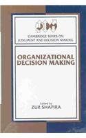 9780521481076: Organizational Decision Making (Cambridge Series on Judgment and Decision Making)