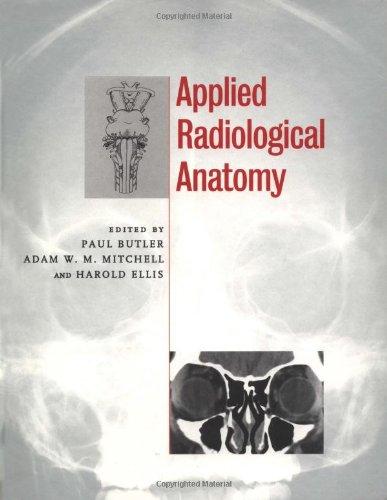 9780521481106: Applied Radiological Anatomy
