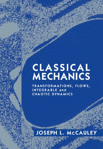 9780521481328: Classical Mechanics: Transformations, Flows, Integrable and Chaotic Dynamics