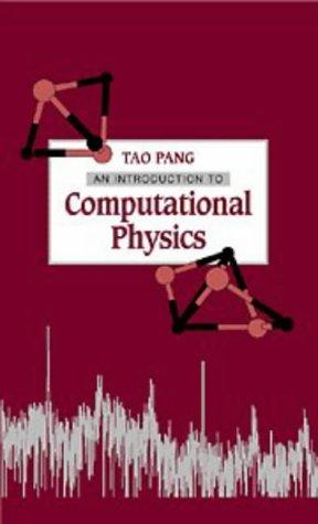 9780521481434: An Introduction to Computational Physics