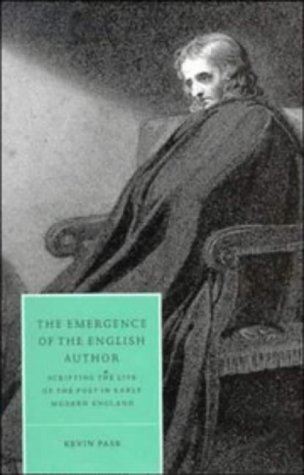 The Emergence of the English Author Scripting the Life of the Poet in Early Modern England: Pask, ...