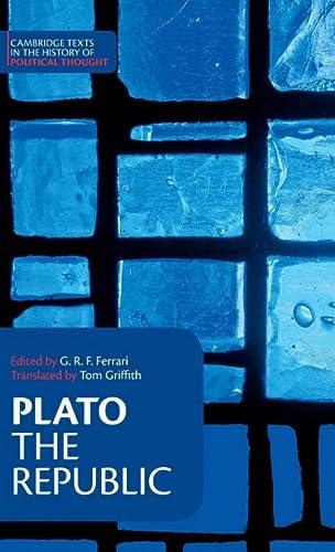 Plato: The Republic (Cambridge Texts in the: Plato