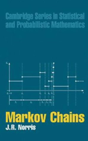 9780521481816: Markov Chains (Cambridge Series in Statistical and Probabilistic Mathematics)