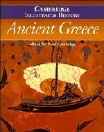 9780521481960: The Cambridge Illustrated History of Ancient Greece (Cambridge Illustrated Histories)