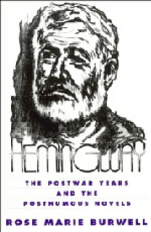 9780521481991: Hemingway: The Postwar Years and the Posthumous Novels (Cambridge Studies in American Literature and Culture)