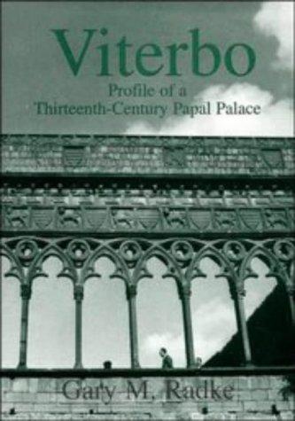 9780521482004: Viterbo: Profile of a Thirteenth-Century Papal Palace