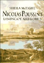 9780521482141: Nicolas Poussin's Landscape Allegories