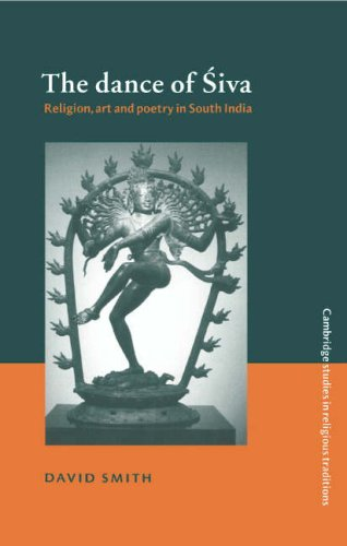9780521482349: The Dance of Siva: Religion, Art and Poetry in South India (Cambridge Studies in Religious Traditions)