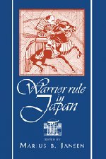 9780521482394: Warrior Rule in Japan (Cambridge History of Japan)