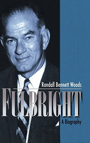 9780521482622: Fulbright: A Biography