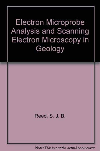 9780521482806: Electron Microprobe Analysis and Scanning Electron Microscopy in Geology