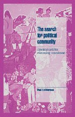 9780521482868: The Search for Political Community: American Activists Reinventing Commitment (Cambridge Cultural Social Studies)