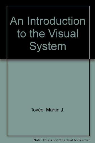 9780521482905: An Introduction to the Visual System