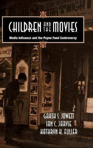 9780521482929: Children and the Movies: Media Influence and the Payne Fund Controversy (Cambridge Studies in the History of Mass Communication)