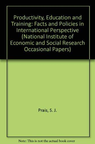 9780521483056: Productivity, Education and Training: Facts and Policies in International Perspective (National Institute of Economic and Social Research Occasional Papers)
