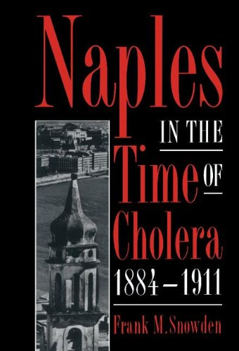 9780521483100: Naples in the Time of Cholera, 1884-1911