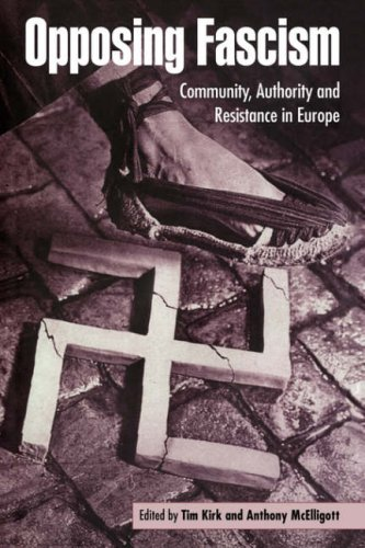 9780521483179: Opposing Fascism: Community, Authority and Resistance in Europe