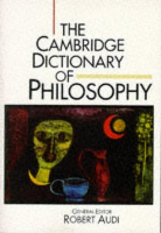 9780521483285: The Cambridge Dictionary of Philosophy