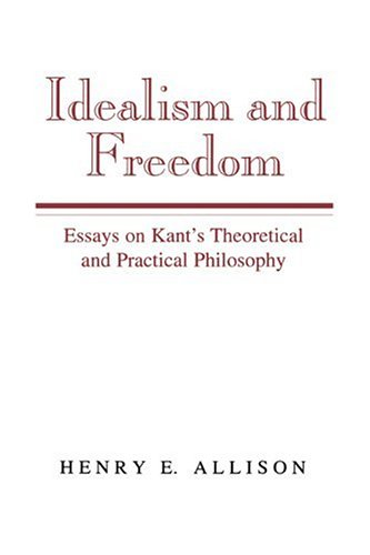Idealism and Freedom (9780521483377) by Allison