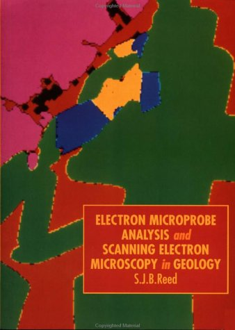 9780521483506: Electron Microprobe Analysis and Scanning Electron Microscopy in Geology
