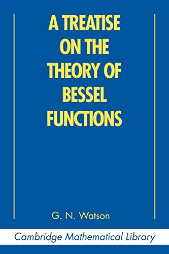 9780521483919: A Treatise on the Theory of Bessel Functions 2nd Edition Paperback (Cambridge Mathematical Library)