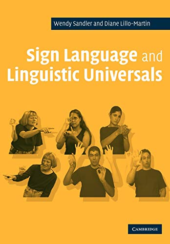 9780521483957: Sign Language and Linguistic Universals Paperback