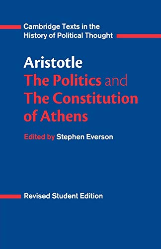 9780521484008: Aristotle: The Politics and the Constitution of Athens (Cambridge Texts in the History of Political Thought)
